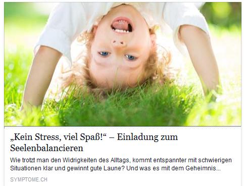 """Mein Aufsatz """"'Kein Stress, viel Spaß!' – Einladung zum Seelenbalancieren"""""""