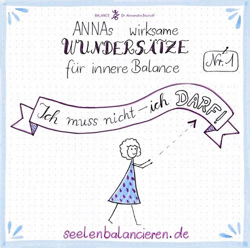 Mein Kritzelfilm mit ANNAs erstem Wundersatz für innere Balance: Ich darf