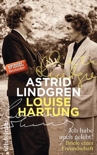 """Buchtipp: """"Ich habe auch gelebt. Briefe einer Freundschaft"""" (Astrid Lindgren / Louise Hartung)"""