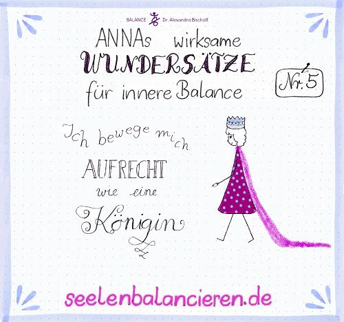 ANNAs fünfter wirksamer Wundersatz für innere Balance: Aufrecht