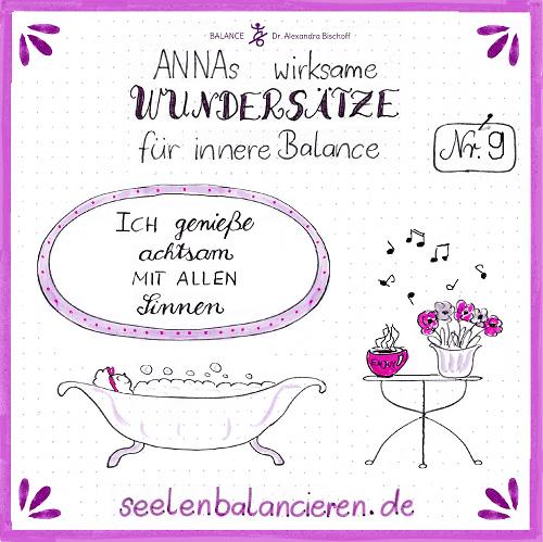 ANNAs neunter wirksamer Wundersatz für innere Balance: Achtsamer Genuss