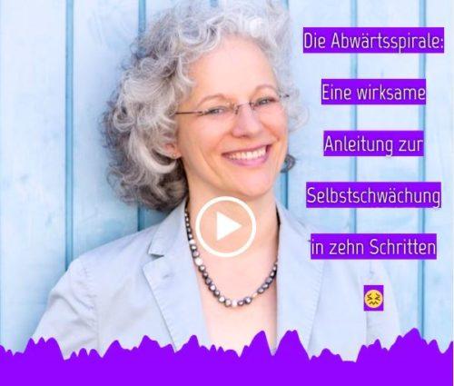 """Audiogramm """"Die Abwärtsspirale: Eine wirksame Anleitung zur Selbstschwächung in zehn Schritten"""""""